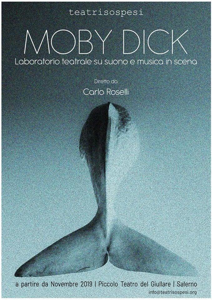 """Moby Dick"" - Laboratorio Teatrale 1"